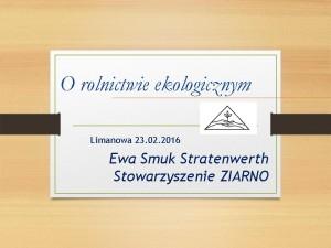 Ewa_Smuk_Stratenwerth_Gospodarstwo_ekologiczne_jako_przyklad_gospodarki_cyrkularnej_zasady_rolnictwa_ekologicznego